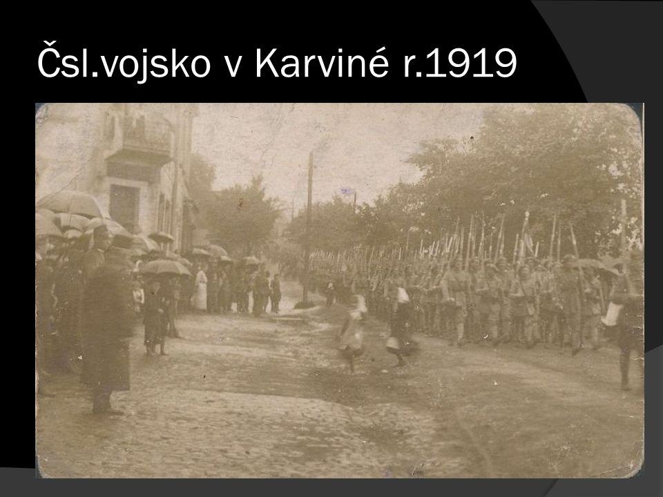 Čsl.vojsko v Karviné r.1919