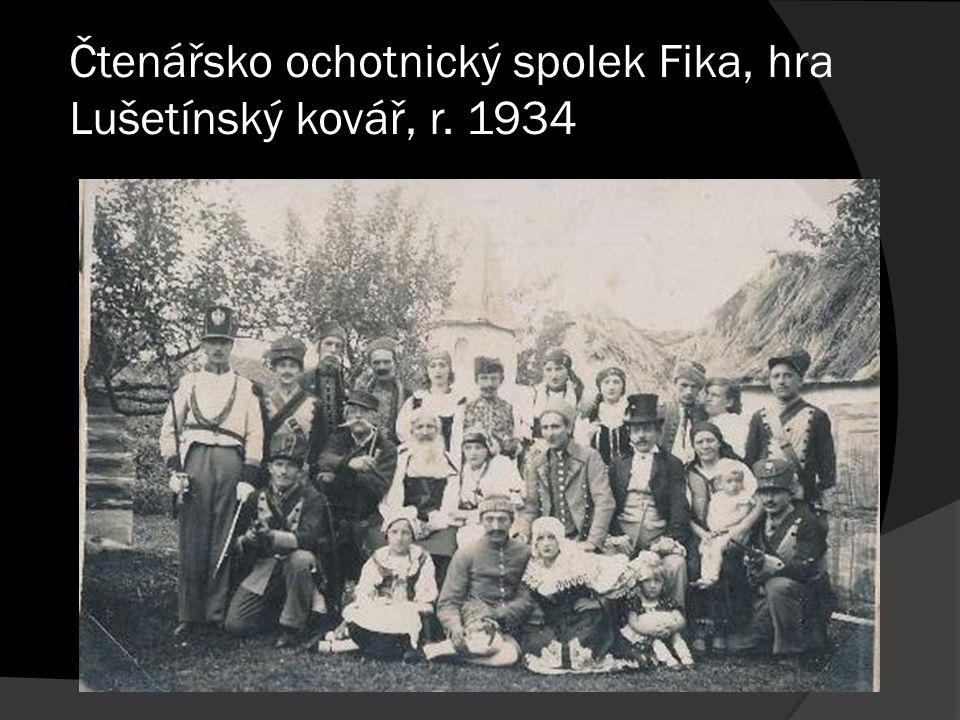 Čtenářsko ochotnický spolek Fika, hra Lušetínský kovář, r. 1934