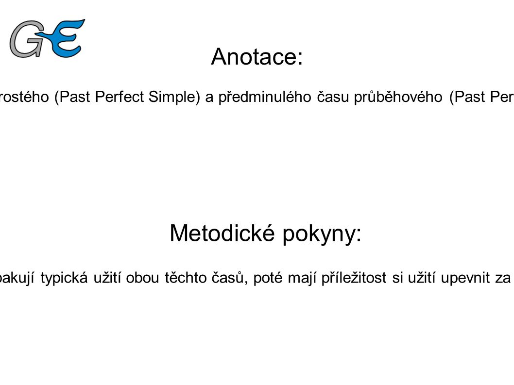 Past Perfect Simple – Usage We use Past Perfect Simple when we want to say that something happened before something else in the past.