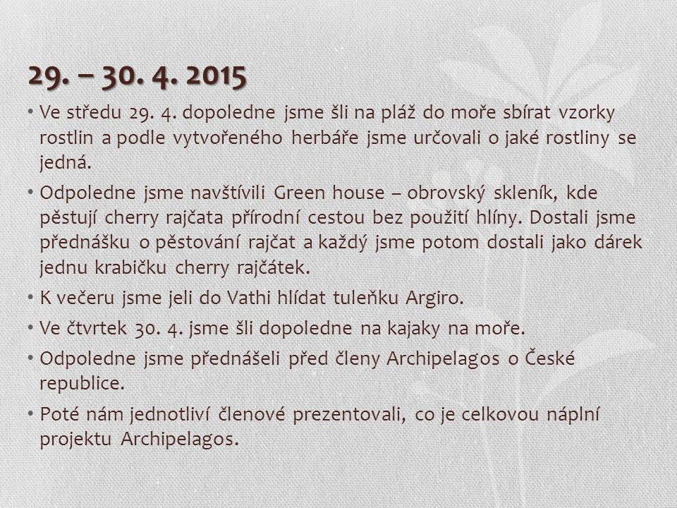 29. – 30. 4. 2015 Ve středu 29. 4.
