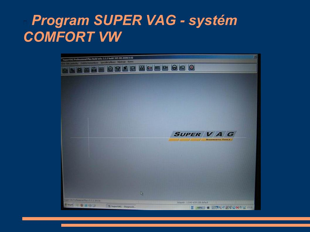 Program SUPER VAG - systém COMFORT VW