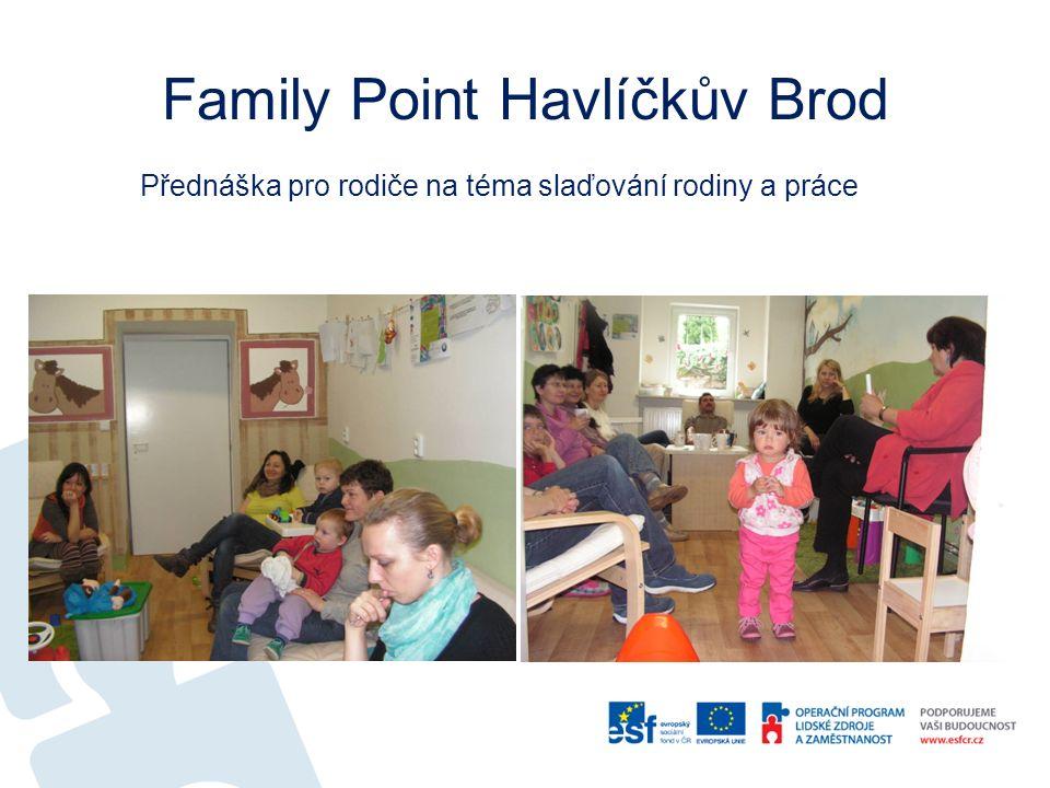Family Point Havlíčkův Brod Přednáška pro rodiče na téma slaďování rodiny a práce