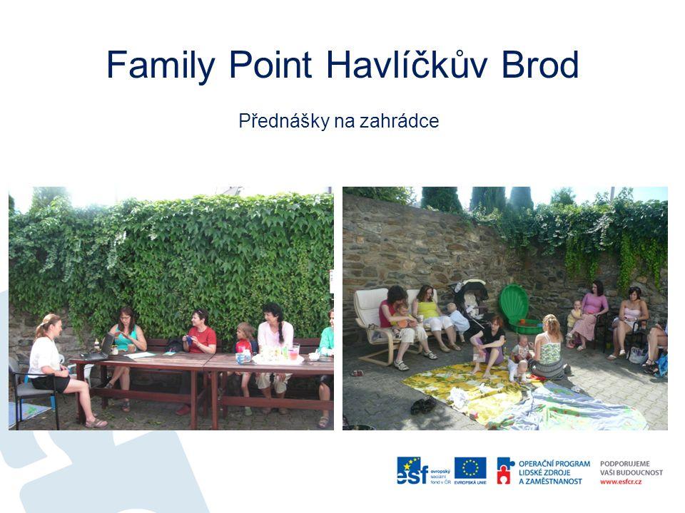 Family Point Havlíčkův Brod Přednášky na zahrádce