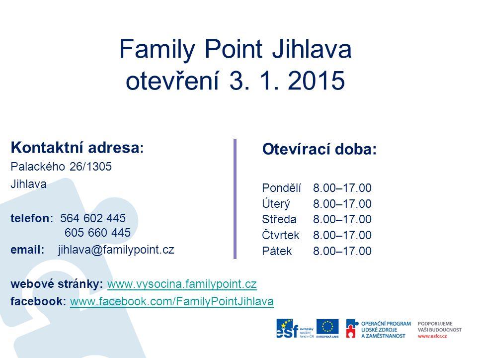 Family Point Jihlava otevření 3.1.