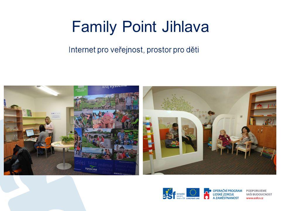 Family Point Jihlava Internet pro veřejnost, prostor pro děti