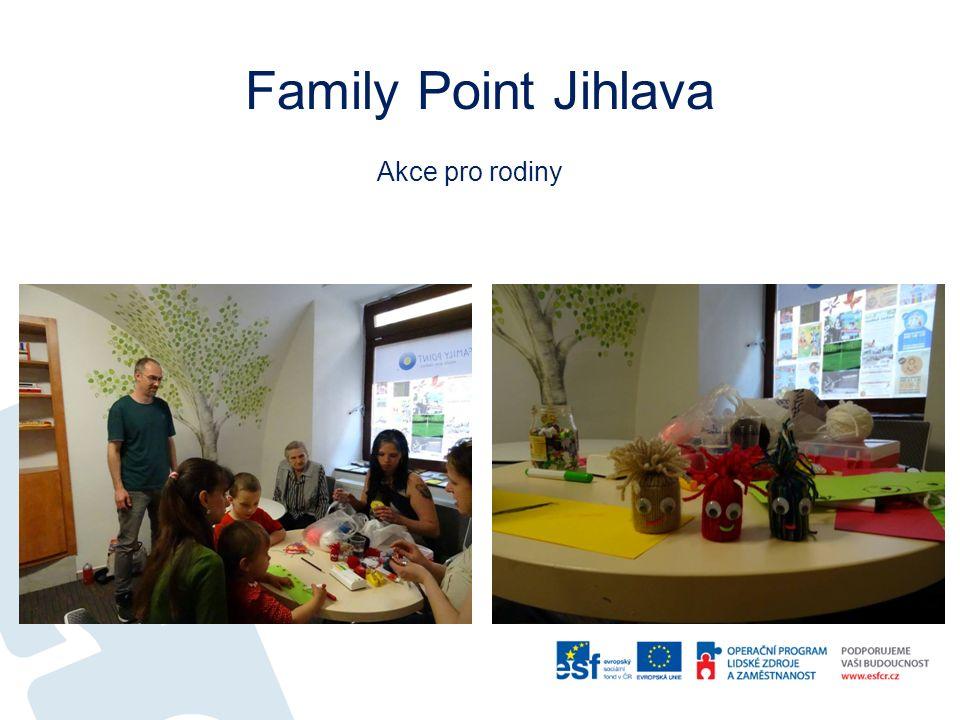 Family Point Jihlava Akce pro rodiny