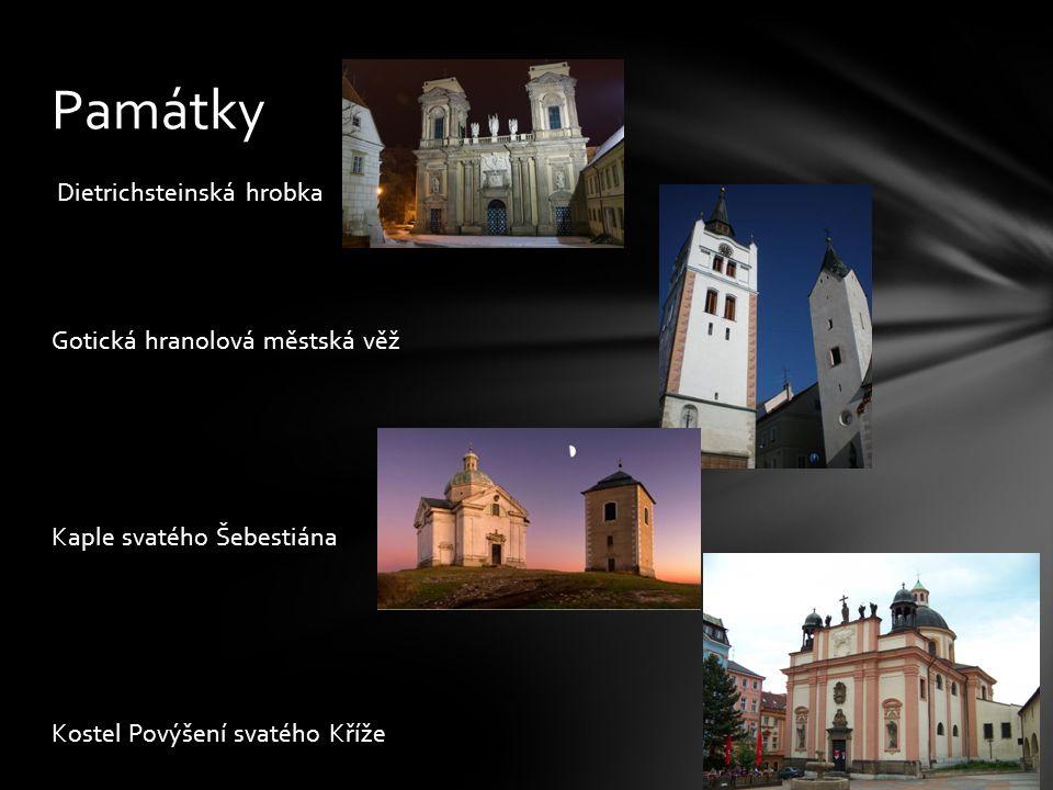 Dietrichsteinská hrobka Gotická hranolová městská věž Kaple svatého Šebestiána Kostel Povýšení svatého Kříže Památky
