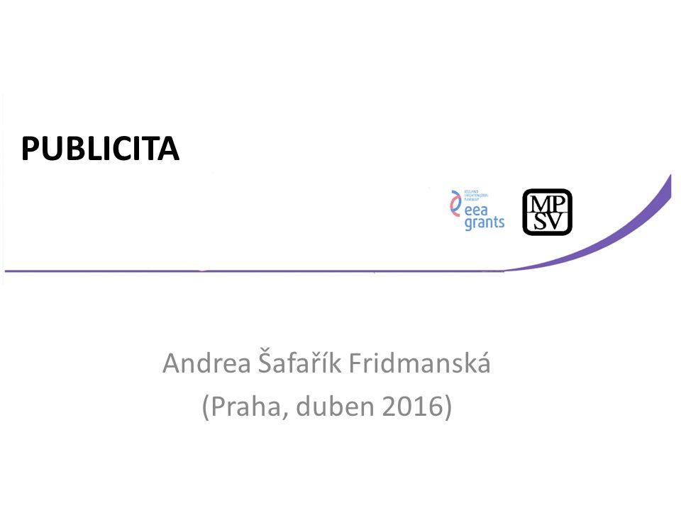 Andrea Šafařík Fridmanská (Praha, duben 2016) PUBLICITA