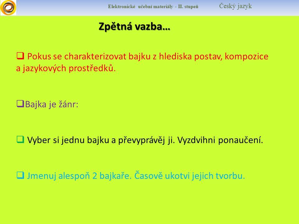 Zpětná vazba… Zpětná vazba… Elektronické učební materiály - II.