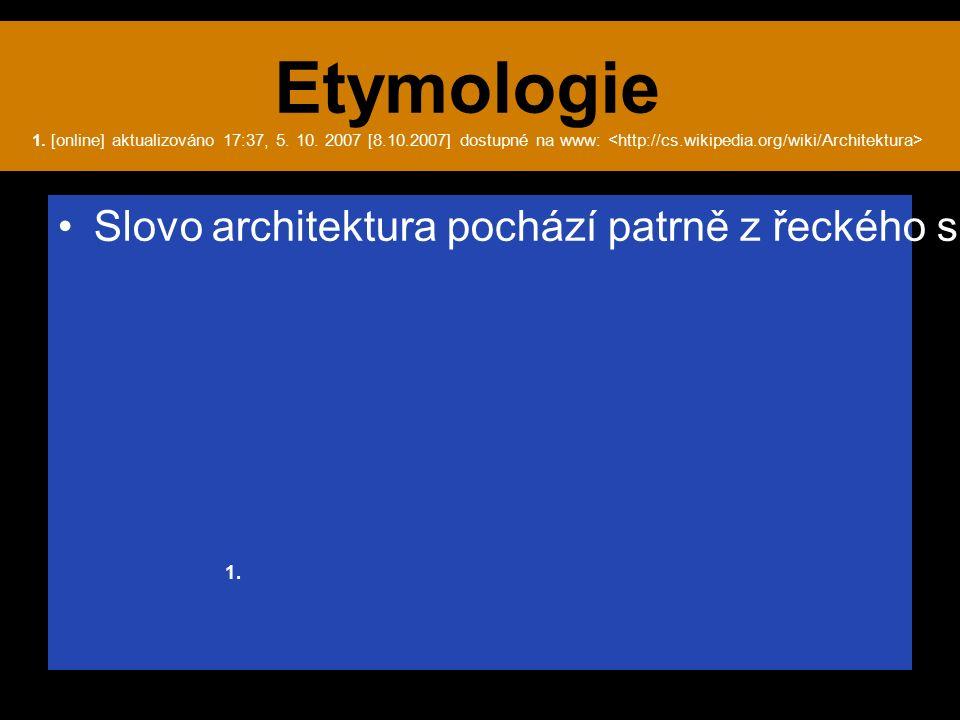 Etymologie 1. [online] aktualizováno 17:37, 5. 10.
