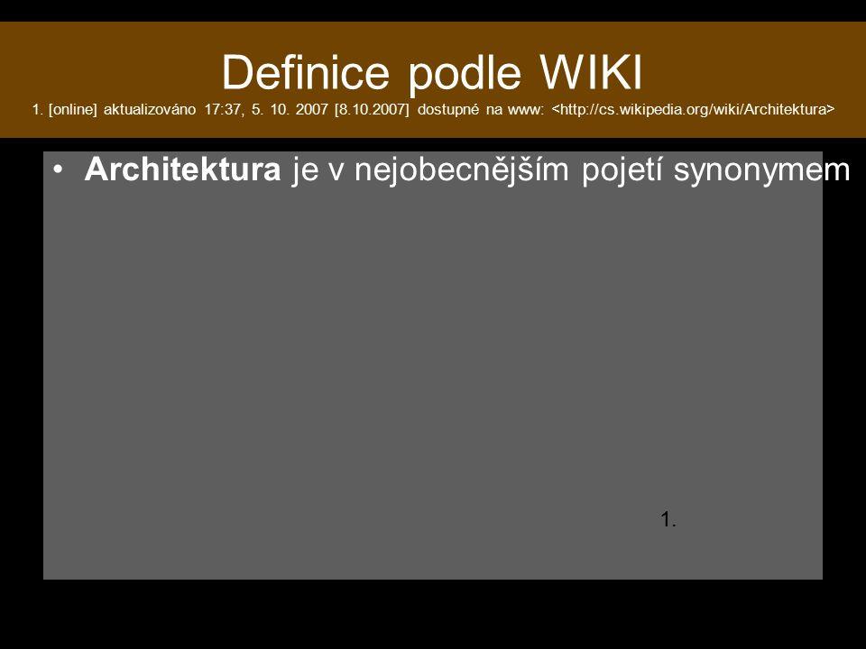 Definice podle WIKI 1. [online] aktualizováno 17:37, 5.