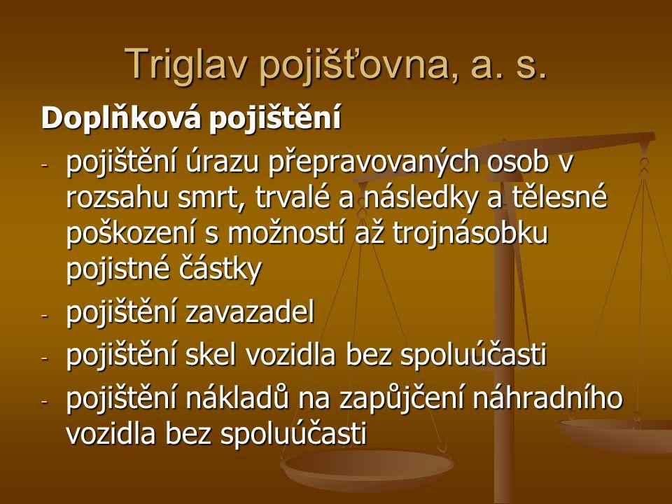 Triglav pojišťovna, a. s.