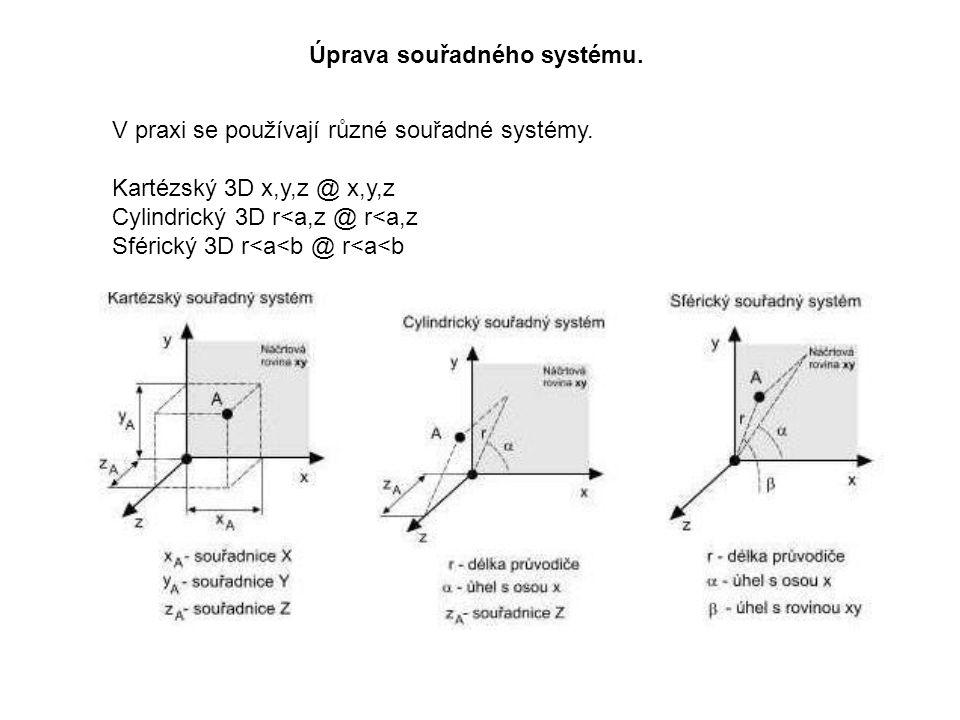 Úprava souřadného systému. V praxi se používají různé souřadné systémy.