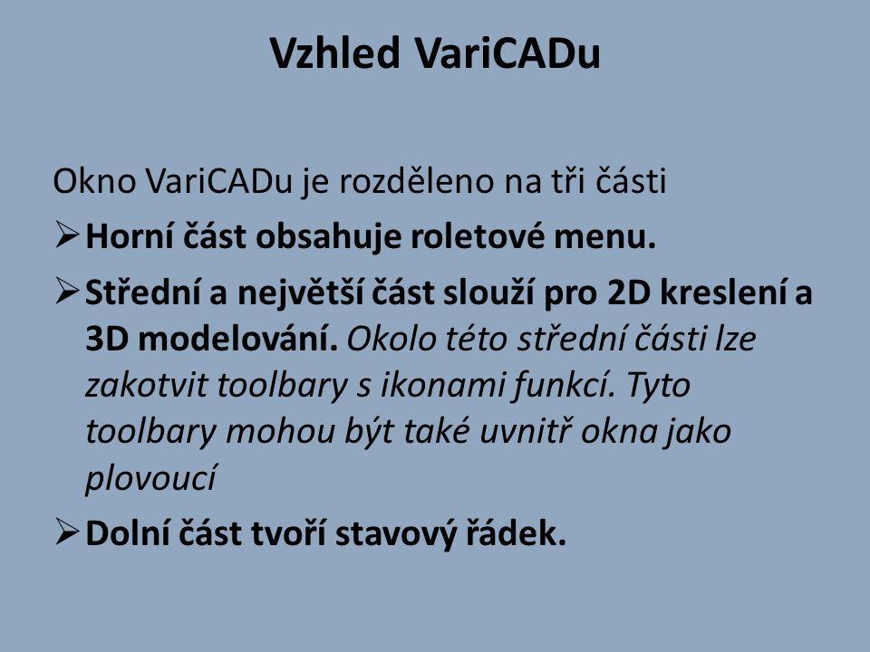 Vzhled VariCADu roletové menu toolbary kreslící plocha