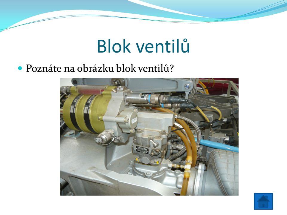 Blok ventilů Poznáte na obrázku blok ventilů