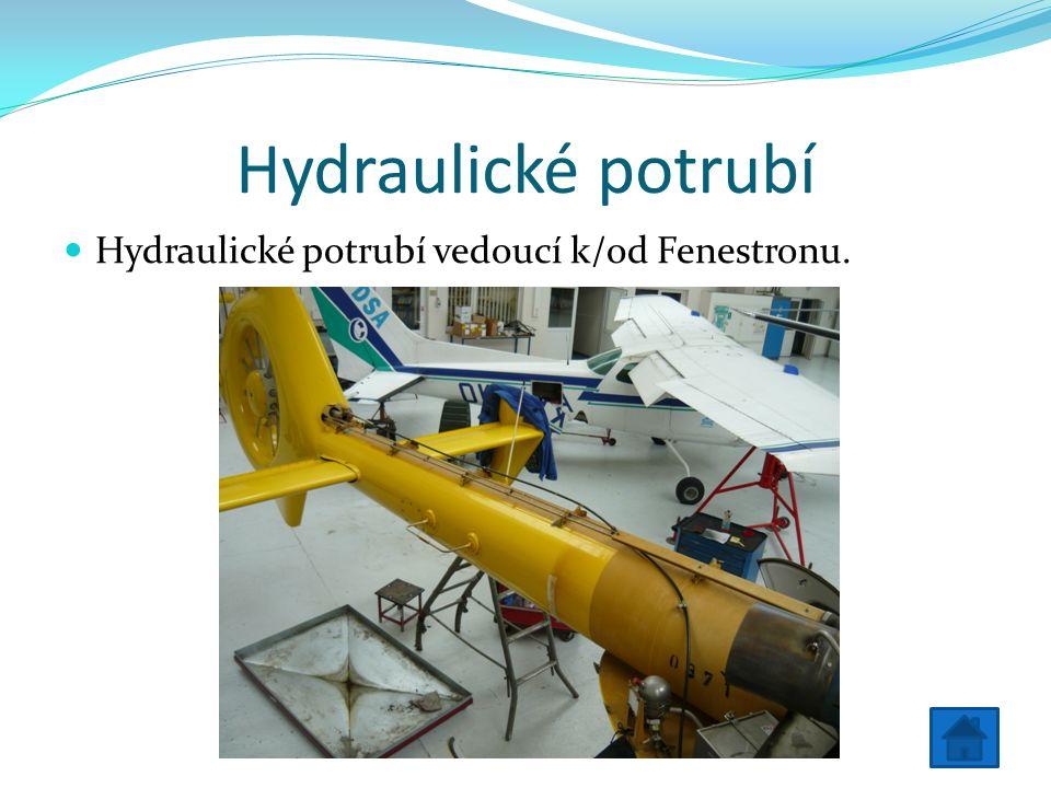 Hydraulické potrubí Hydraulické potrubí vedoucí k/od Fenestronu.