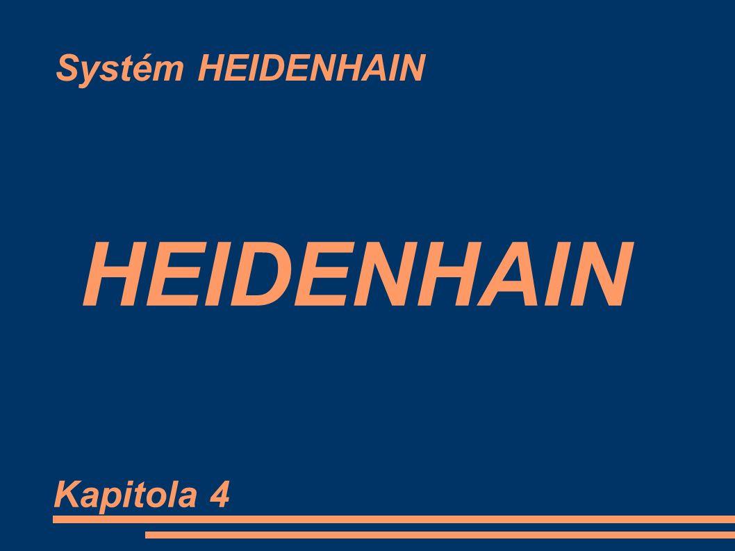 Systém HEIDENHAIN HEIDENHAIN Kapitola 4