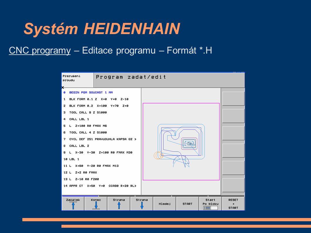 Systém HEIDENHAIN CNC programy – Simulace programu – Formát *.H