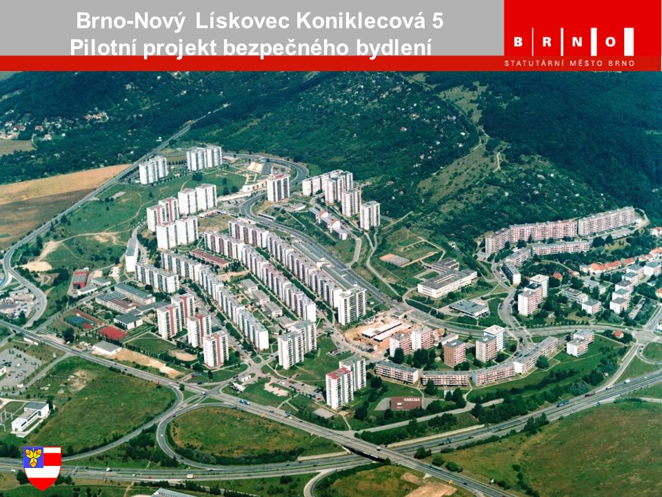 Brno-Nový Lískovec Koniklecová 5 Pilotní projekt bezpečného bydlení