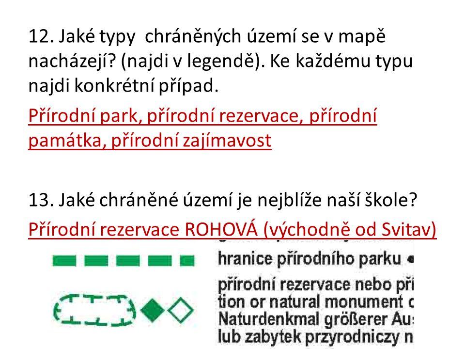 12. Jaké typy chráněných území se v mapě nacházejí.