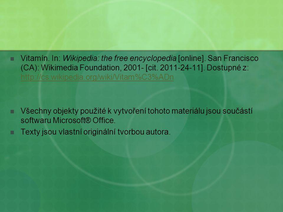 Vitamín.In: Wikipedia: the free encyclopedia [online].