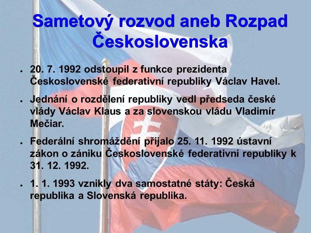 Sametový rozvod aneb Rozpad Československa ● 20. 7.