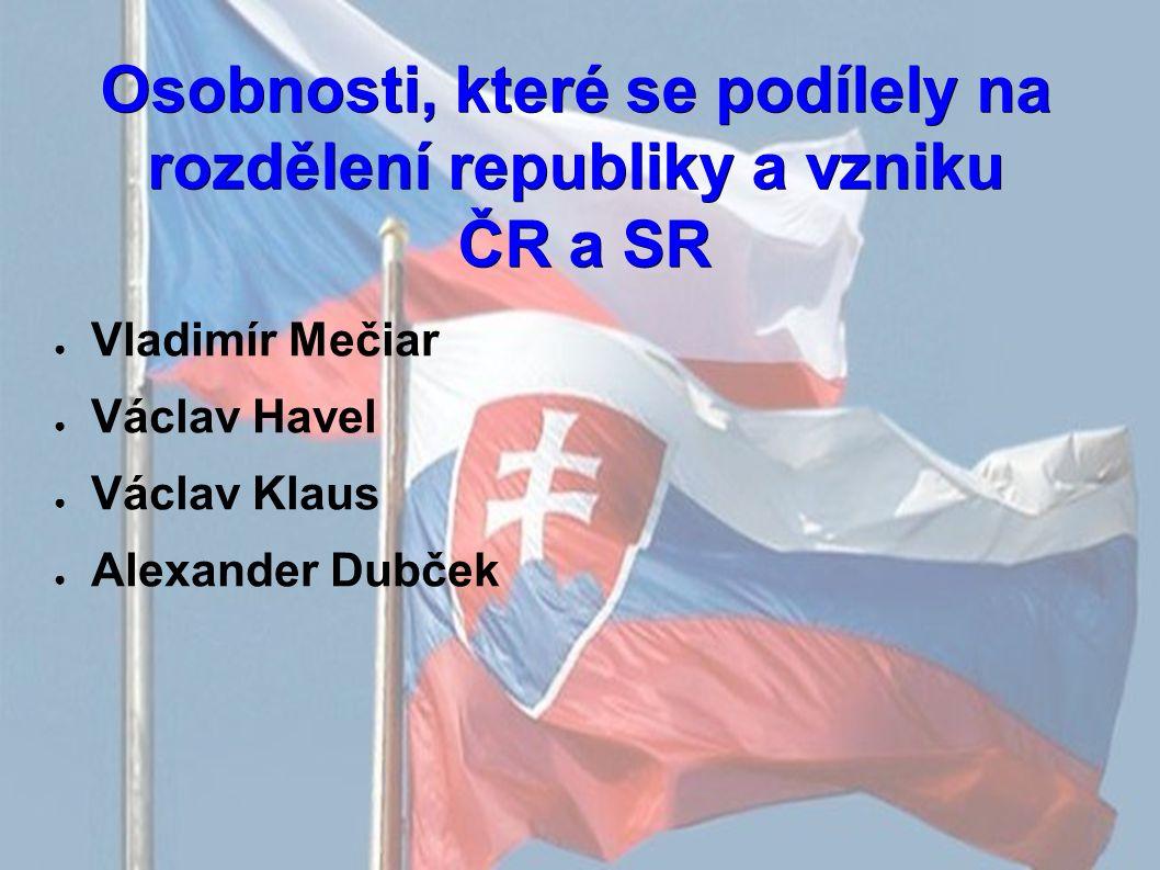 Vladimír Mečiar ● Narozen 26.7.