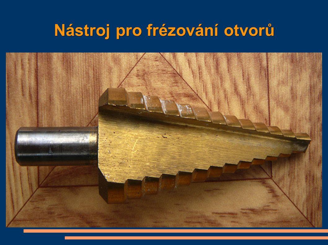 Nástroj pro frézování otvorů