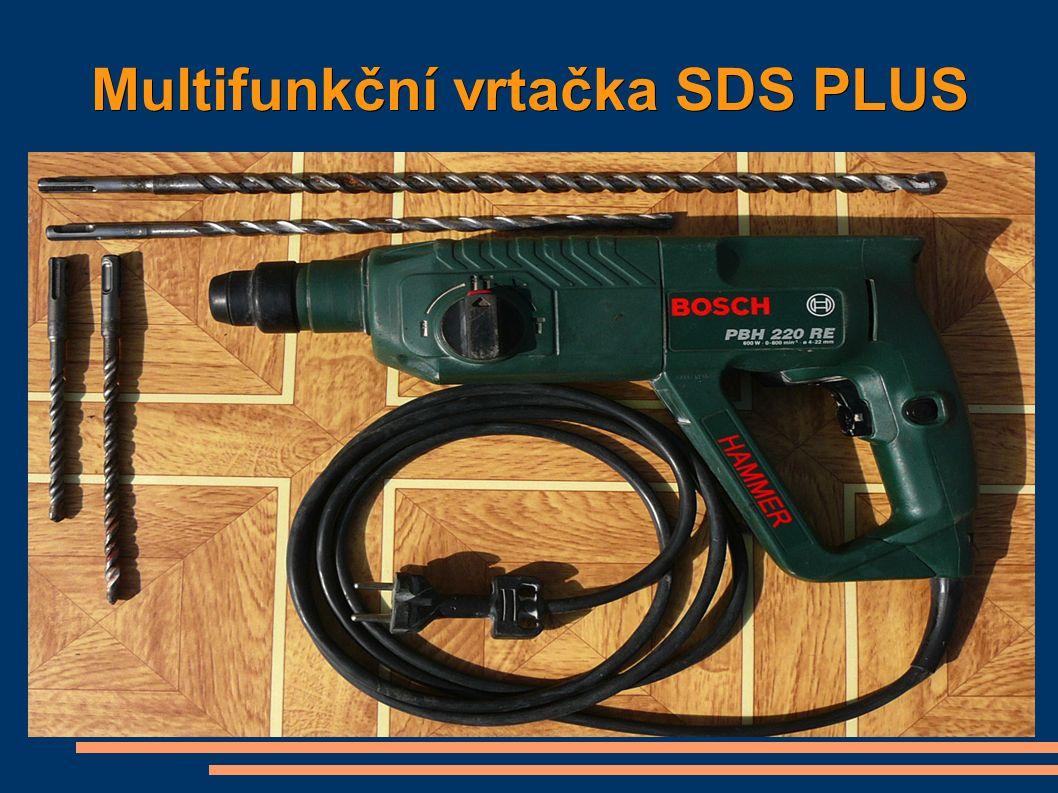 Multifunkční vrtačka SDS PLUS