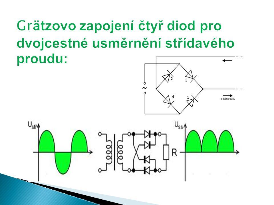  používají se k usměrnění střídavého proudu  jsou např.