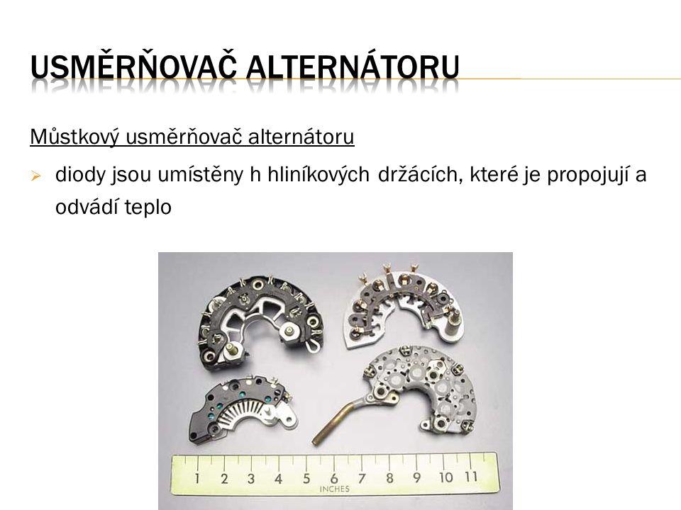 Můstkový usměrňovač alternátoru  diody jsou umístěny h hliníkových držácích, které je propojují a odvádí teplo