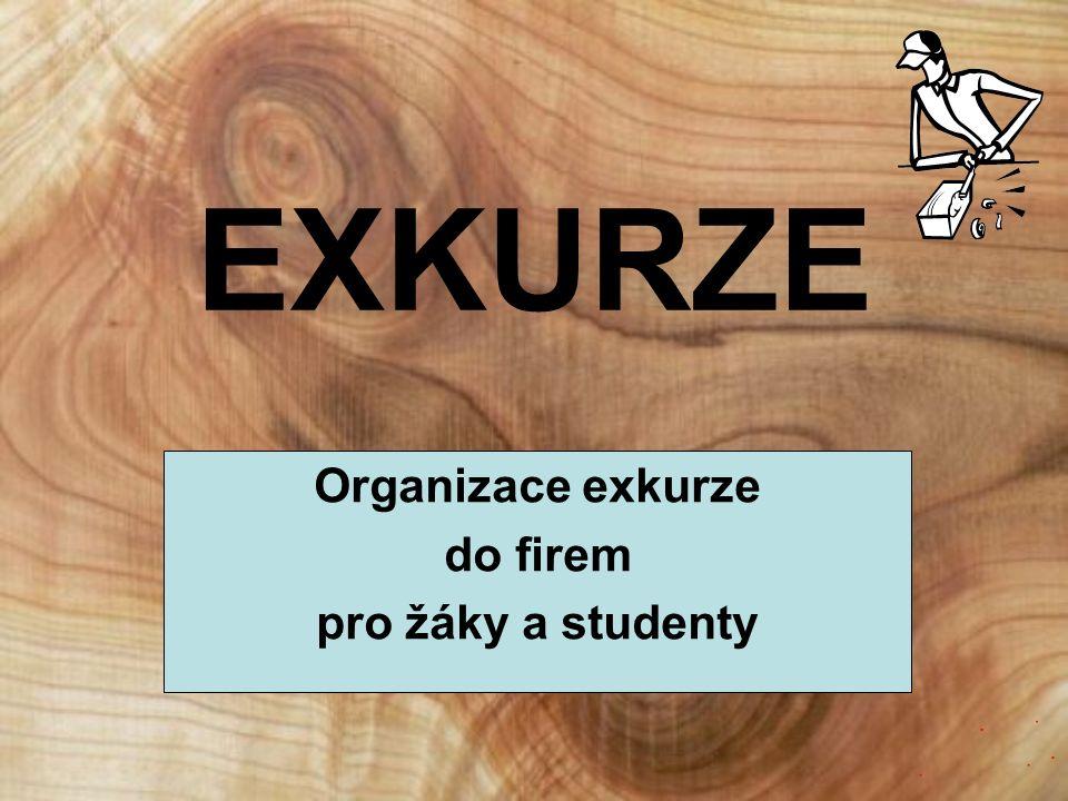 EXKURZE Organizace exkurze do firem pro žáky a studenty