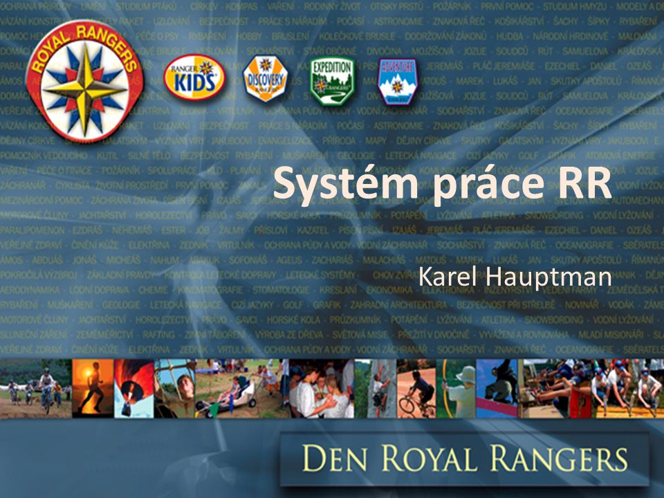 Systém práce RR Karel Hauptman