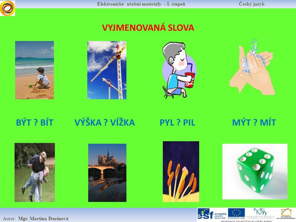 VYJMENOVANÁ SLOVA Elektronické učební materiály – I.