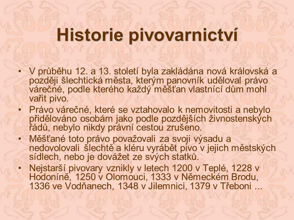 Pivovarnictví v novověku Ve 14.až 15.