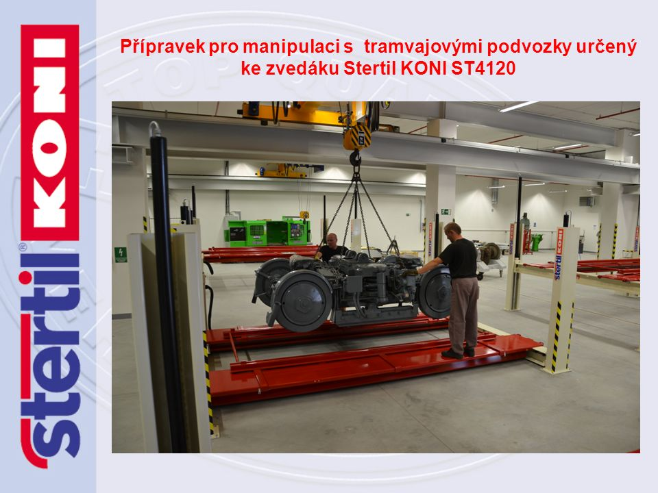 Přípravek pro manipulaci s tramvajovými podvozky určený ke zvedáku Stertil KONI ST4120