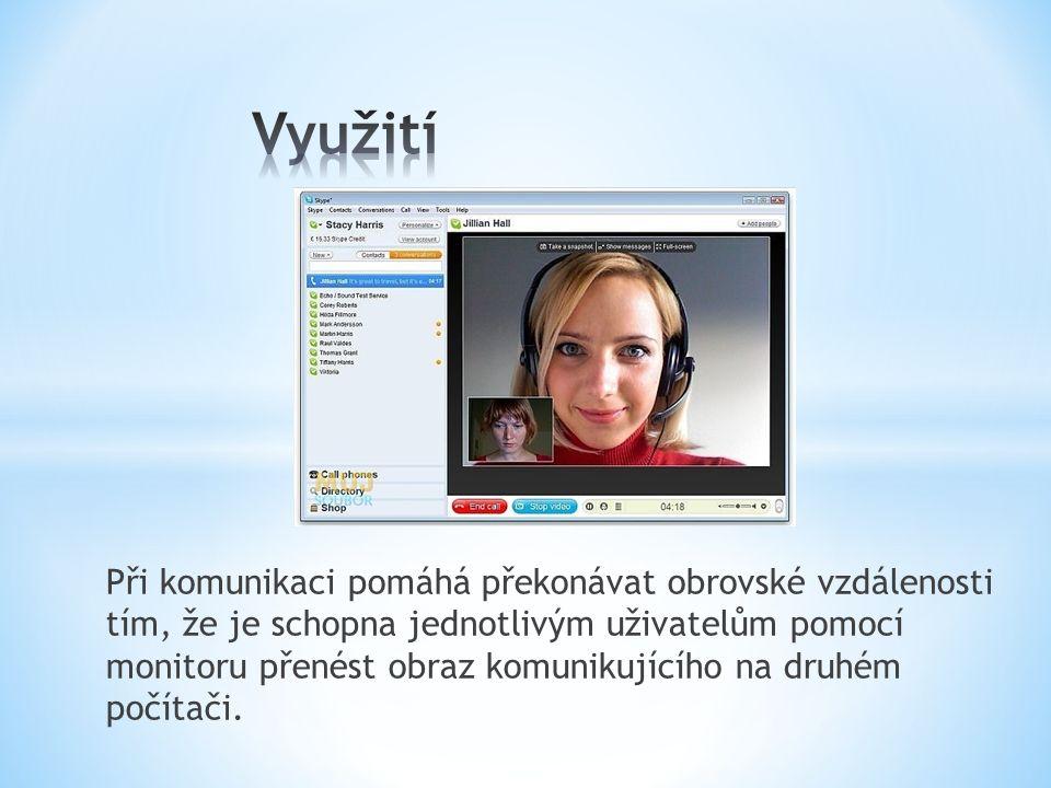 http://www.google.cz/imgres?um=1&sa=N&hl=cs&biw= 1366&bih=653&tbm=isch&tbnid=0DfV4VE7vinrxM:&imgr efurl=http://mujsoubor.cz/volani-pres- internet/skype&docid=XsKpKT6bqNlgqM&imgurl=http:/ /mujsoubor.cz/data/mujsoubor.cz/images/4_57.jpg&w =600&h=406&ei=MjWRUYOYGYHcswb1r4GgDA&zoom=1& ved=1t:3588,r:5,s:0,i:99&iact=rc&dur=2192&page=1&tb nh=185&tbnw=273&start=0&ndsp=15&tx=243&ty=87 http://www.google.cz/imgres?um=1&sa=N&hl=cs&biw= 1366&bih=653&tbm=isch&tbnid=0DfV4VE7vinrxM:&imgr efurl=http://mujsoubor.cz/volani-pres- internet/skype&docid=XsKpKT6bqNlgqM&imgurl=http:/ /mujsoubor.cz/data/mujsoubor.cz/images/4_57.jpg&w =600&h=406&ei=MjWRUYOYGYHcswb1r4GgDA&zoom=1& ved=1t:3588,r:5,s:0,i:99&iact=rc&dur=2192&page=1&tb nh=185&tbnw=273&start=0&ndsp=15&tx=243&ty=87 http://www.google.cz/imgres?um=1&sa=N&hl=cs&biw= 1366&bih=653&tbm=isch&tbnid=qEBlRjEAUo- viM:&imgrefurl=http://www.supernakup.com/webkame ry/&docid=Wq6QuKE7KqVAiM&imgurl=http://www.supe rnakup.com/obrazky/webkamera.jpg&w=400&h=400&ei =pDSRUfWKH8XStAbIiIGwDA&zoom=1&ved=1t:3588,r:2,s :0,i:156&iact=rc&dur=1106&page=1&tbnh=178&tbnw=1 84&start=0&ndsp=22&tx=97&ty=77 http://www.google.cz/imgres?um=1&sa=N&hl=cs&biw= 1366&bih=653&tbm=isch&tbnid=qEBlRjEAUo- viM:&imgrefurl=http://www.supernakup.com/webkame ry/&docid=Wq6QuKE7KqVAiM&imgurl=http://www.supe rnakup.com/obrazky/webkamera.jpg&w=400&h=400&ei =pDSRUfWKH8XStAbIiIGwDA&zoom=1&ved=1t:3588,r:2,s :0,i:156&iact=rc&dur=1106&page=1&tbnh=178&tbnw=1 84&start=0&ndsp=22&tx=97&ty=77
