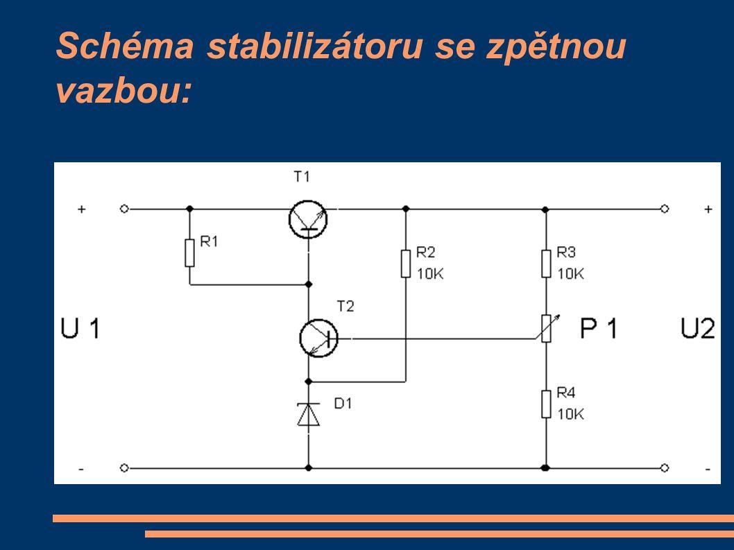 Schéma stabilizátoru se zpětnou vazbou a proudovou pojistkou: