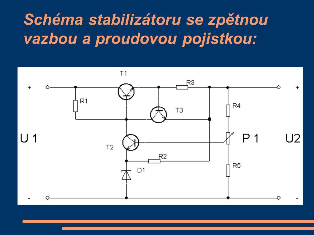 PRINCIP ČINNOSTI p oklesne-li napětí U1, objeví se tento pokles i na snímači odchylky a tím se zmenší napětí na bázi tranzistoru T2, tranzistor T2 se přivře, teče jim menší proud a na odporu R1 se sníží úbytek napětí, tím pádem na kolektoru tranzistoru T2 se napětí zvýší a tím se zvýší napětí na bázi tranzistoru T1, který se otevře (protéká jím větší proud, má menší vnitřní odpor, napětí na výstupu se zvýší, podobně pracuje obvod při jakékoliv změně).