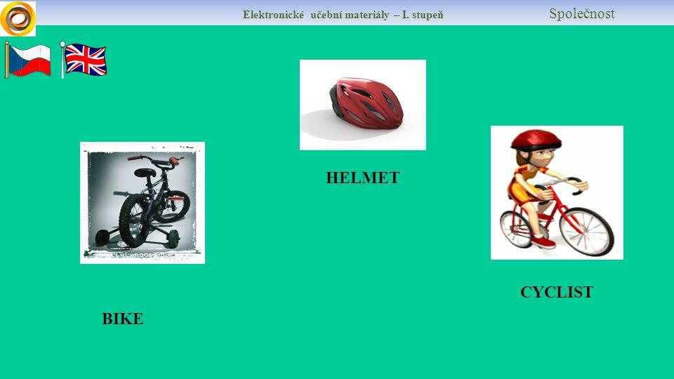 HELMET CYCLIST BIKE Elektronické učební materiály – I. stupeň Společnost