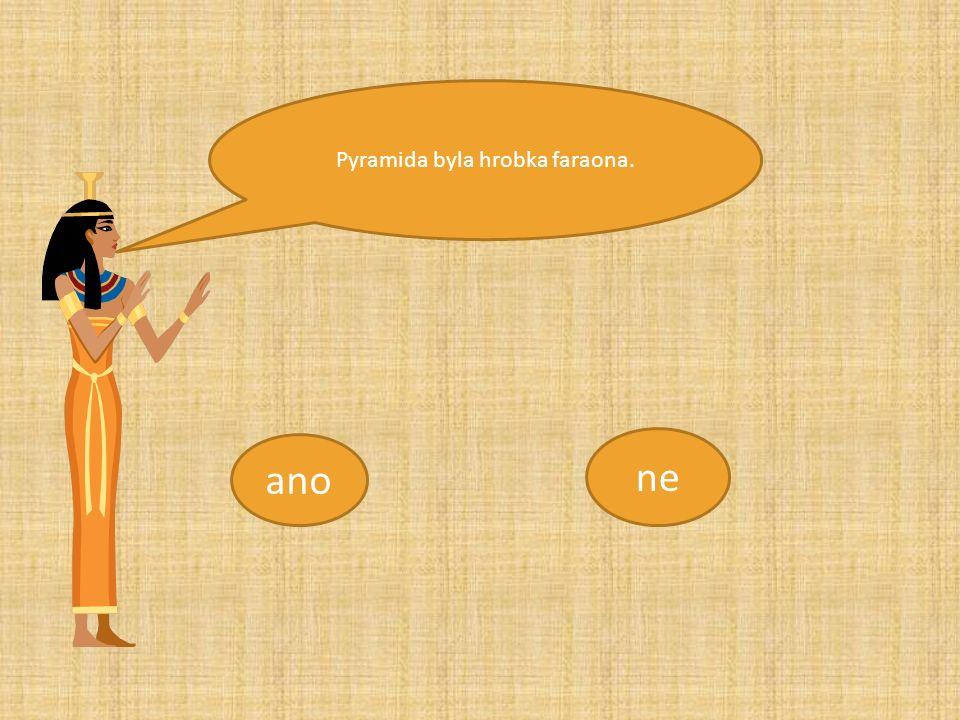 Po kliknutí vám řekne egyptská princezna větu. O pravdivosti věty rozhodnete kliknutím na ano x ne.
