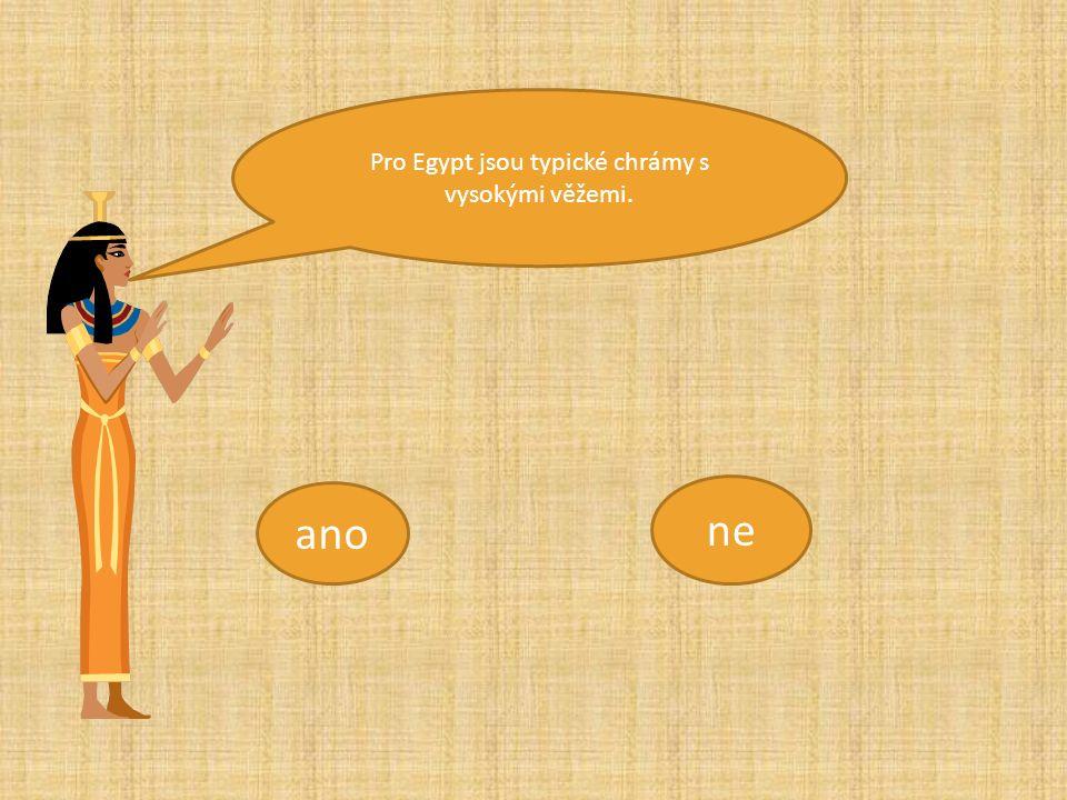 ano ne Z Egypta se nezachovaly žádné písemné památky.
