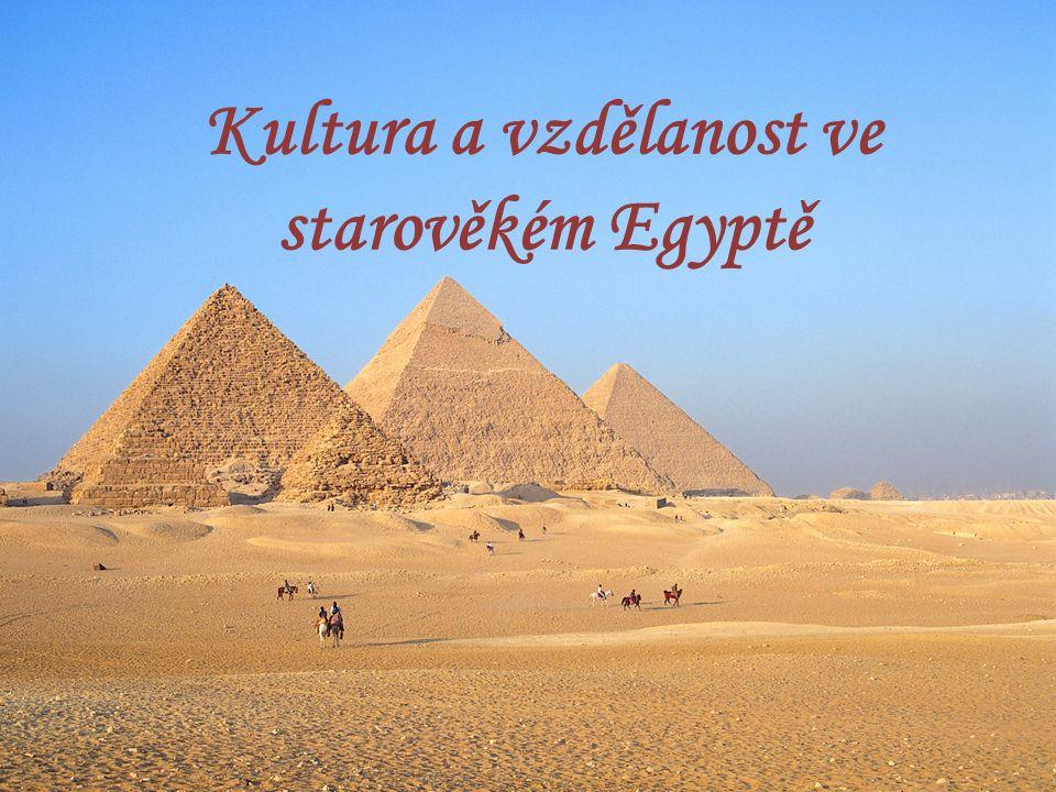 Kultura a vzdělanost ve starověkém Egyptě