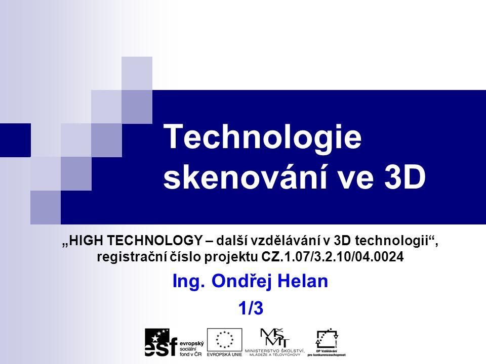 Obsah Úvod Slovník použitých zkratek Oblasti využití 3D skenování Základní přehled metod 3D skenování