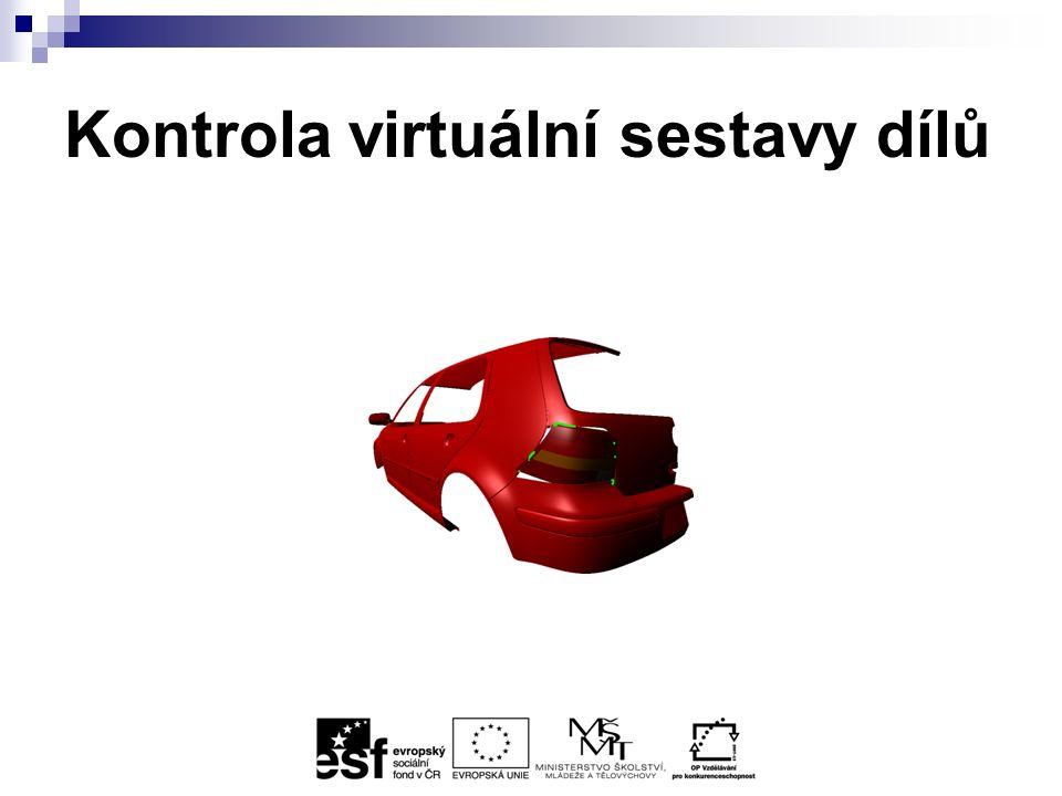 Kontrola virtuální sestavy dílů