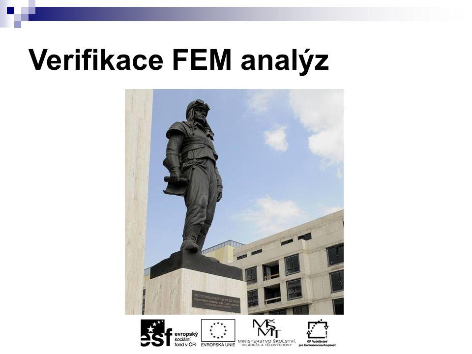 Verifikace FEM analýz