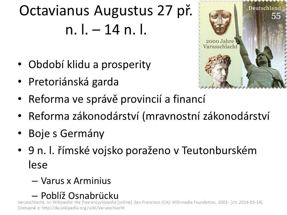 Octavianus Augustus 27 př. n. l. – 14 n. l.