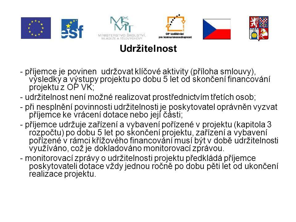 Partnerství - v případě realizace projektu s partnerem je nutné uzavřít smlouvu o partnerství ( tato smlouva musí být nejdříve předložena poskytovateli); - vzor smlouvy www.pardubickykraj.cz / fondy EU / OP VK / výzvy / informace pro příjemce 1.