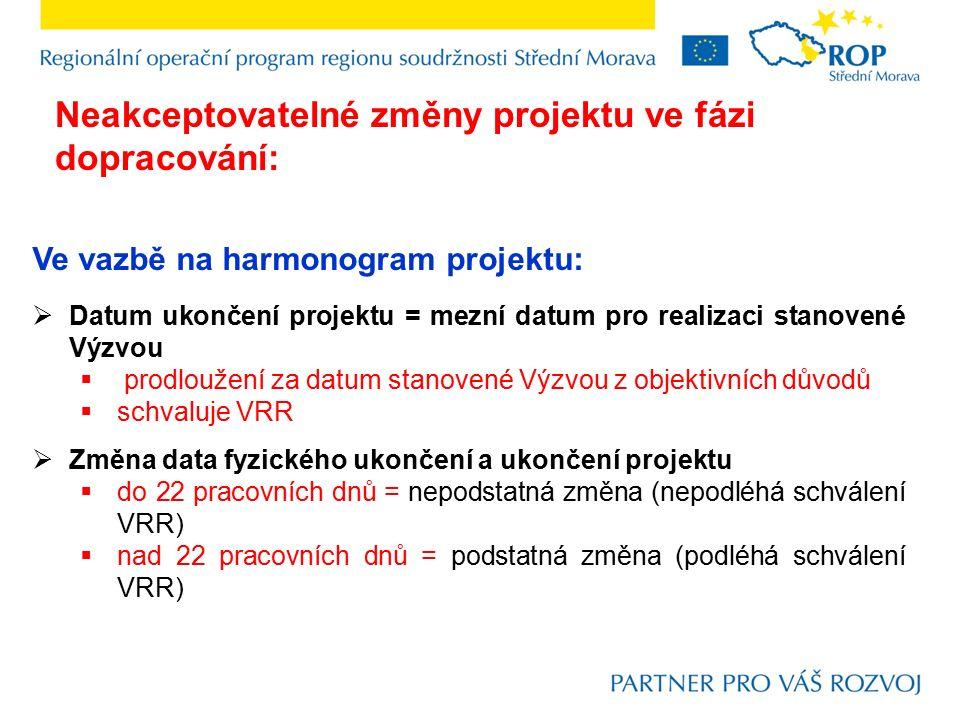 Ve vazbě na harmonogram projektu:  Datum ukončení projektu = mezní datum pro realizaci stanovené Výzvou  prodloužení za datum stanovené Výzvou z obj