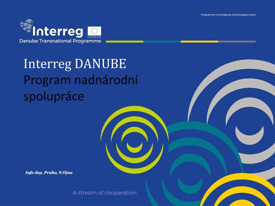 Interreg DANUBE Program nadnárodní spolupráce Info day, Praha, 9.října